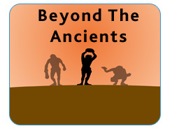 Beyond The Ancients